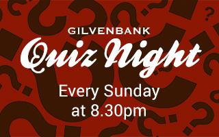 Quiz Nights at the Gilvenbank Hotel
